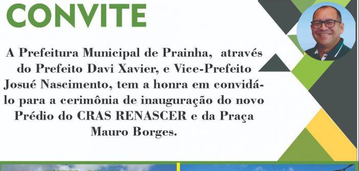 Prefeitura de Prainha convida todos moradores para a inauguração do novo prédio Cras Renascer e da Praça Mauro Borges